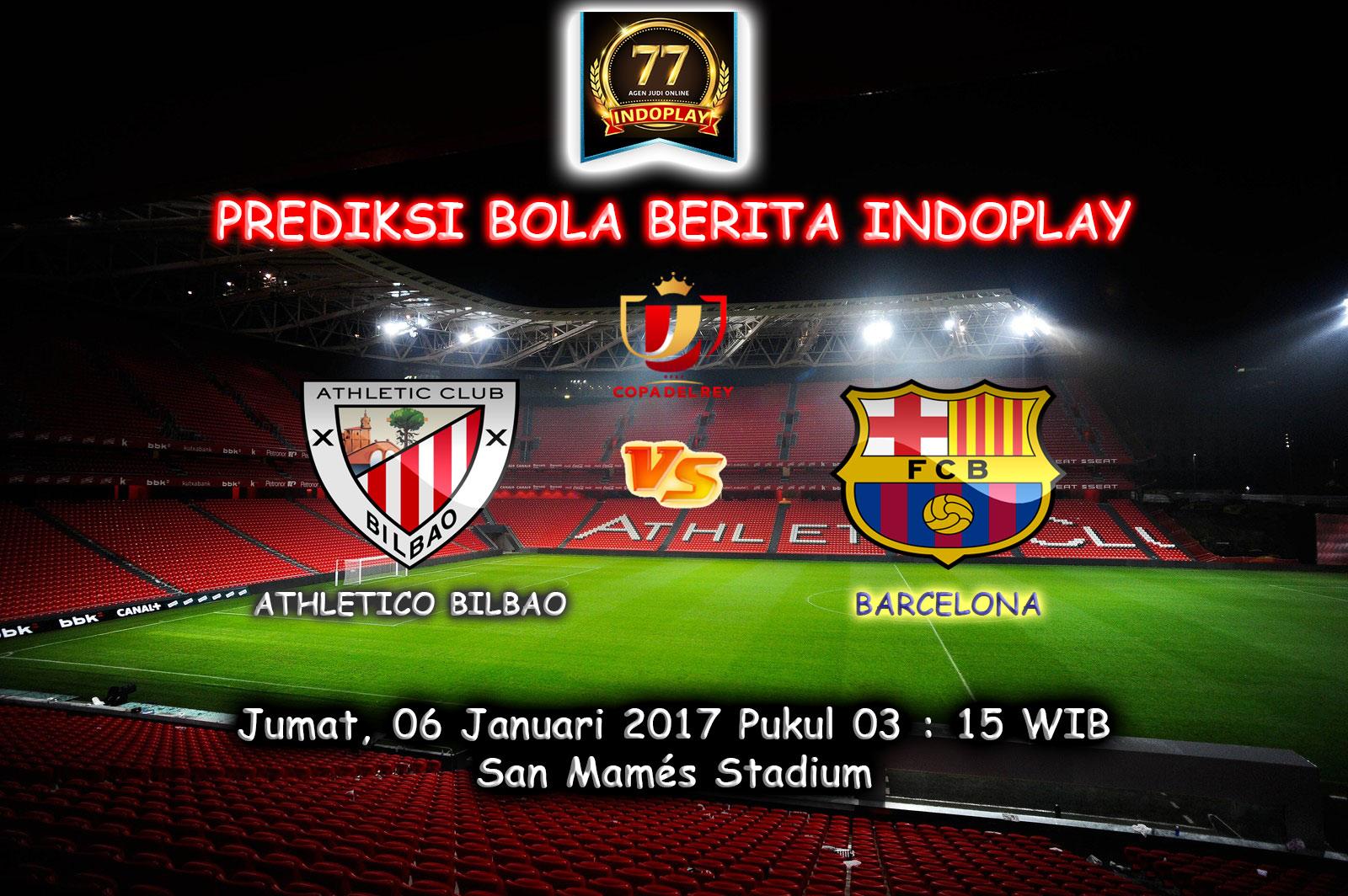 Prediksi Athletic Bilbao Vs Barcelona, Jumat 06 Januari 2017- Pertandingan Copa Del Rey antara Atletic Bilbao Vs Barcelona di Nuevo San Mamés pukul 03 : 15 WIB.