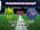 Prediksi Nantes Vs Paris Saint Germain Sabtu, 21 Januari 2017. Pertandingan France Legue 1 antara FC Nantes Vs Paris Saint Germain di Stadion La Beaujoire,