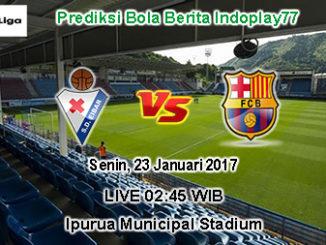 Berita Indoplay - Prediksi Eibar Vs Barcelona Senin, 23 Januari 2017. Pertandingan La Liga Spanyol antara Eibar Vs Barcelona di Ipurua Municipal Stadium, pada pukul 02:45 WIB.