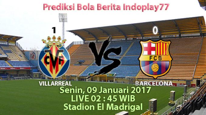 Berita Indoplay - Akan memberikan ulasan tentang Prediksi Villarreal Vs Barcelona, Senin 09 Januari 2017 pada lanjutan kompetisi La Liga 2017 pada pukul 02 : 45 WIB yang akan di selenggarakan di Stadion El Madrigal.