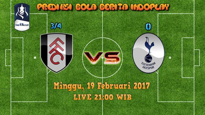 Berita Indoplay - Prediksi Fulham Vs Tottenham Hotspur Minggu, 19 Feb 2017. Pertandingan FA Cup antara Fulham Vs Tottenham Hotspur di Craven Cottage Stadium pada pukul 21:00 WIB.