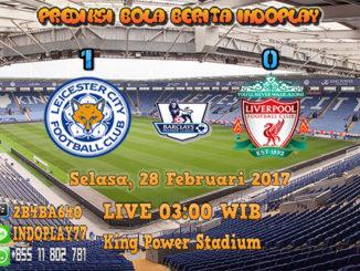 Berita Indoplay - Prediksi Leicester City Vs Liverpool 28 Feb 2017. Pertandingan Liga Inggris Premier pekan ke-26 anatar Leicester City melawan Liverpool yang akan berlangsung di King Power Stadium pada pukul 03:00 WIB.