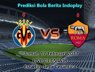 Berita Indoplay - Prediksi Villarreal Vs AS Roma Jumat, 17 Februari 2017. Pertandingan Liga Europa leg pertama babak 32 besar akan mempertemukan wakil dari Spanyol Villarreal kontra AS Roma yang akan berlangsung di Estadio de la Cerámica pada hari Jumat (17/02/17) pukul 03:05 WIB dini hari nanti.