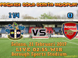 Berita Indoplay - Prediksi Sutton United Vs Arsenal Selasa, 21 Feb 2017. Pertandingan FA Cup antara Sutton United Vs Arsenal di Borough Sports Stadium pada pukul 02:55 WIB.